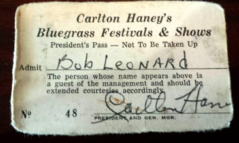 Bob Leonard's Pass to Carlton Haney's Bluegrass Festivals