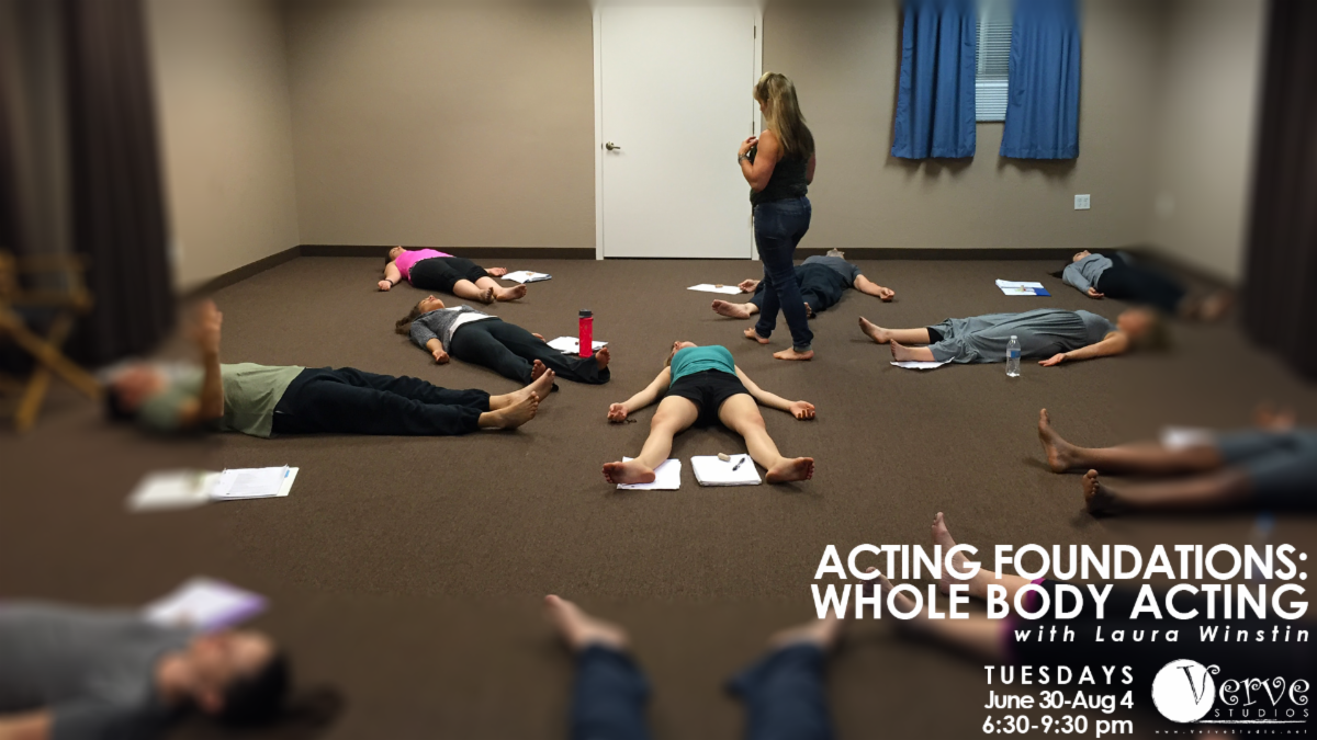 Acting Foundations Whole Body Acting at Verve Studios