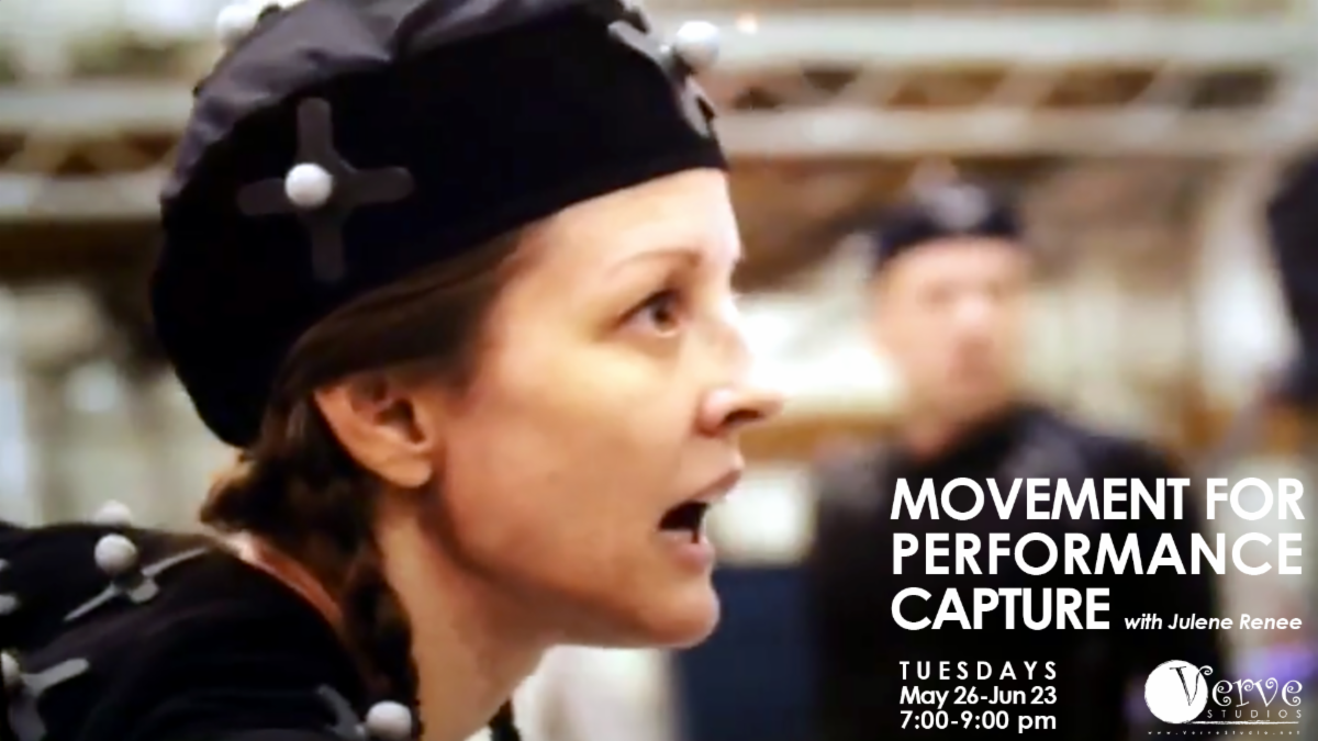Verve Studios presents Movement for Performance Capture with Julene Renee