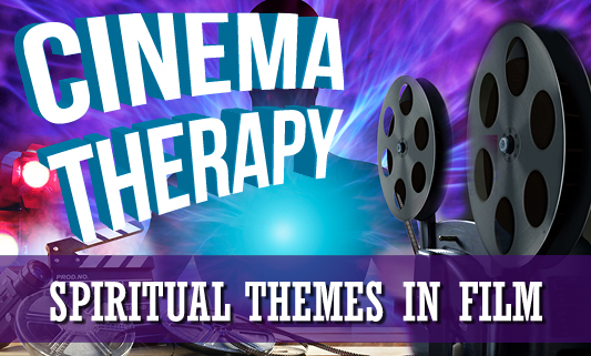 2018 First Fridays - Integrating Spirituality and Psychotherapy - Cinema Therapy