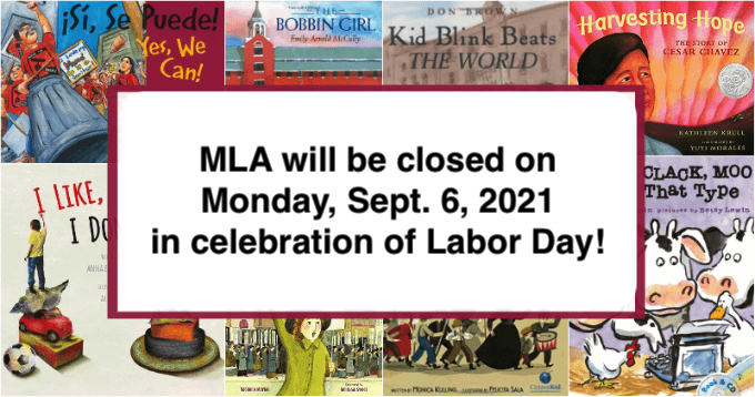 The MLA office will be closed in observance of Labor Day on Monday, September 6, 2021.