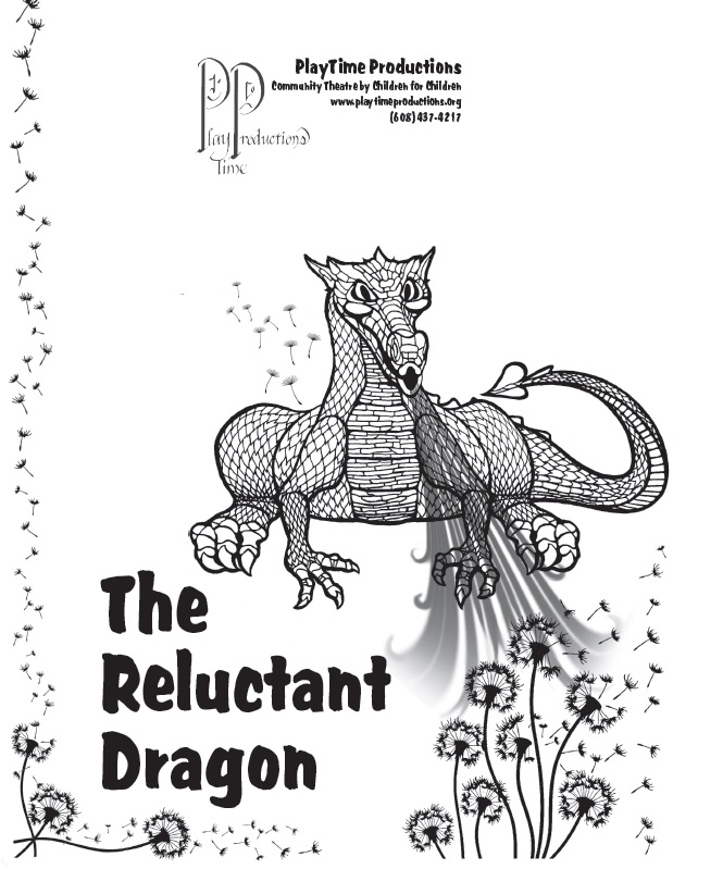 The Reluctant Dragon from Playtime Productions.