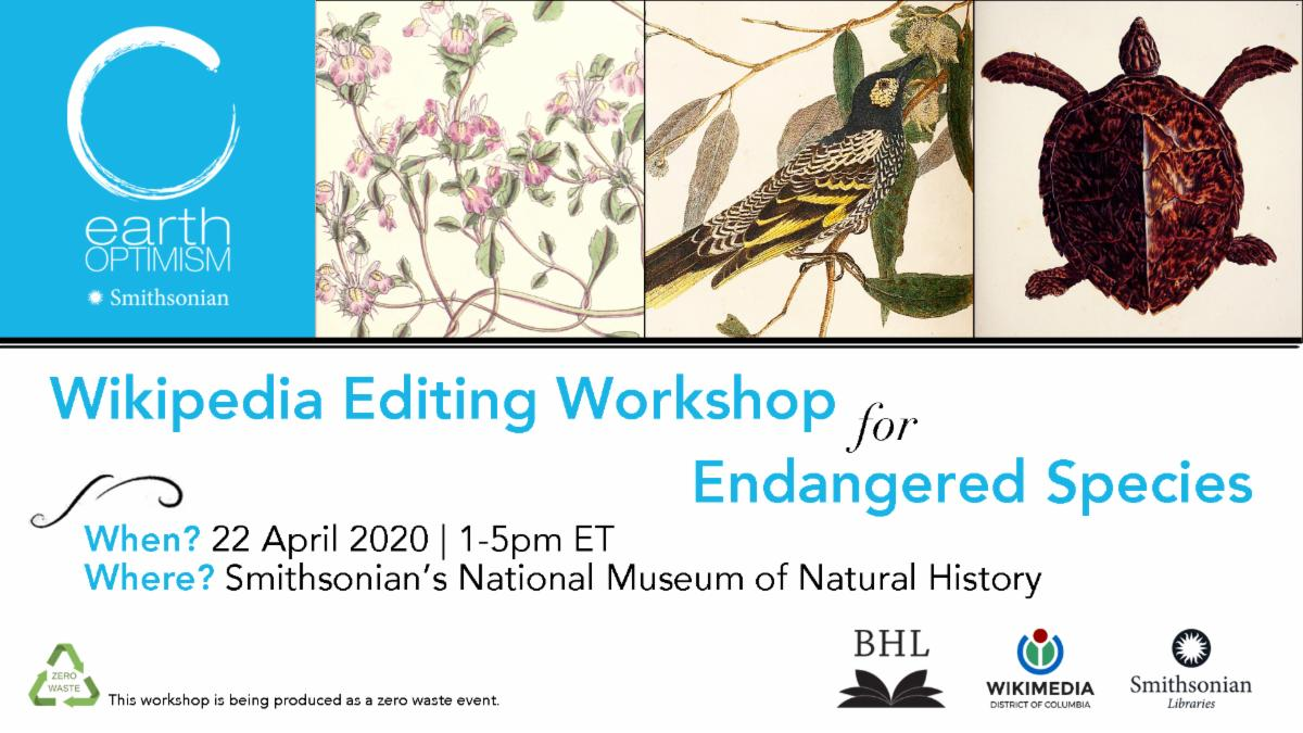 Wikipedia Editing Workshop for Endangered Species at Smithsonian Libraries