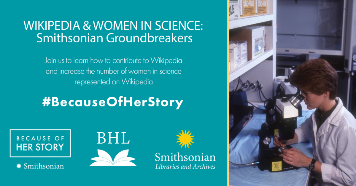 Graphic for Wikipedia & Women in Science: Smithsonian Groundbreakers Edit-a-thon.